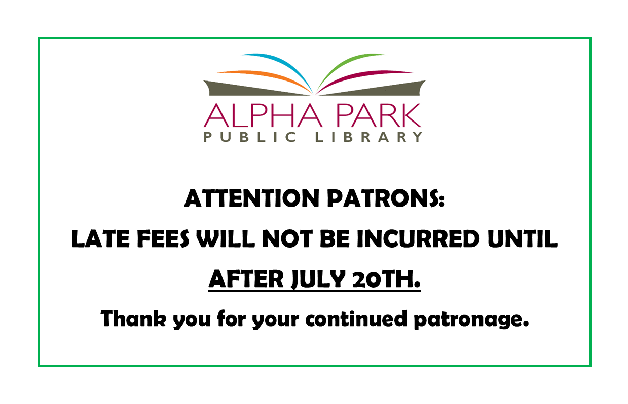 Late Fees Will Not Be Incurred until July 20th, 2020